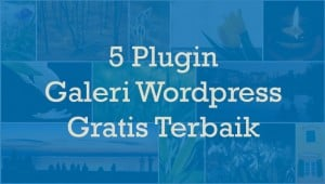 plugin galeri wordpress gratis terbaik