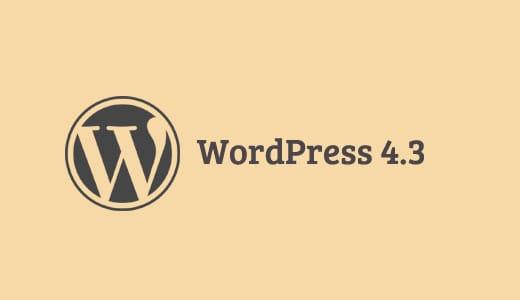 Fitur Baru Wordpress 4.3