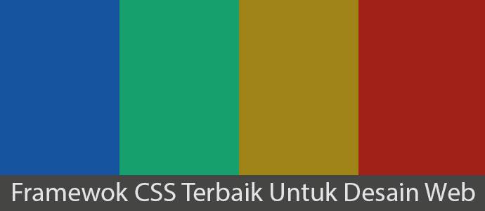 Framework CSS Terbaik untuk Desain Website