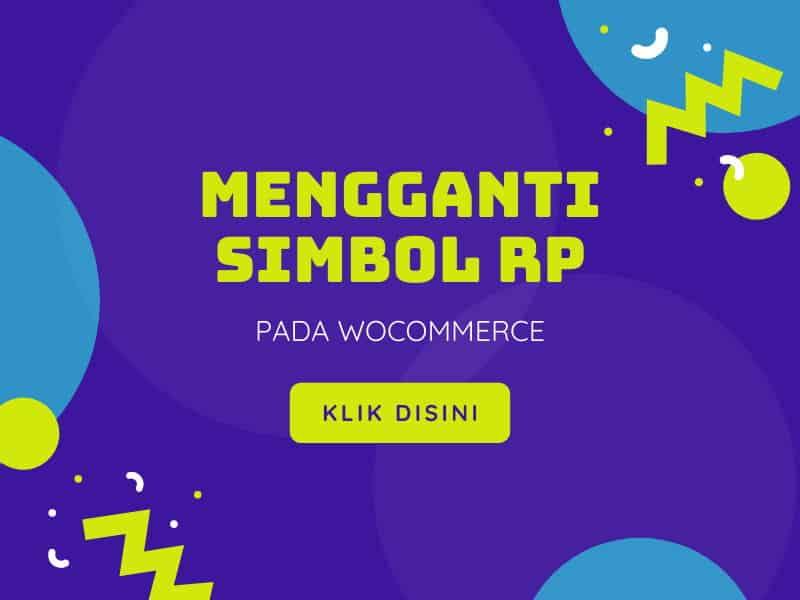 Mengganti Simbol Mata Uang Rupiah di WooCommerce